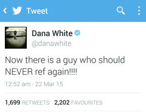 Dana White Tweet from the Leandro Silva vs. Drew Dober fight at UFC Fight Night 62